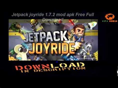 aptoide jetpack joyride mod jetpack joyride 1 7 2 mod apk free full download youtube