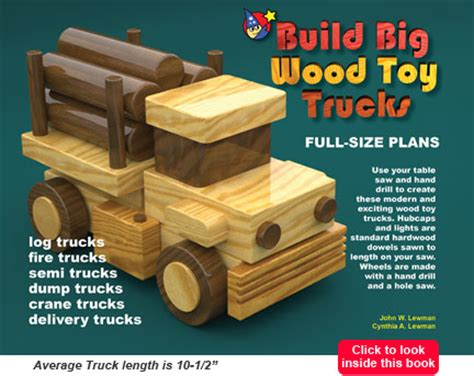 wood toy truck plans   build  easy diy
