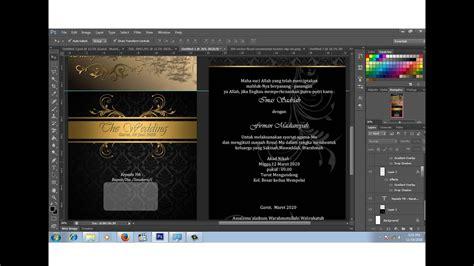 desain kartu undangan pernikahan dengan photoshop cara desain sendiri surat undangan pernikahan youtube