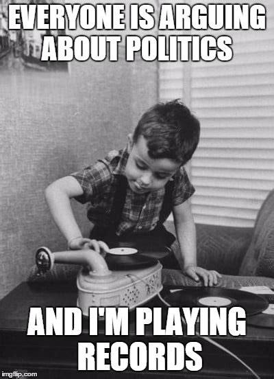 Vinyl Meme - playing vinyl records imgflip