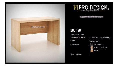 Pro Design Meja Kerja meja kerja 1 2 biro bod 120 batavia prodesign