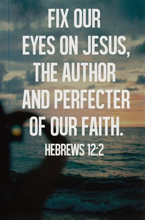 images about god on pinterest jesus bible verses and scriptures hebrews 12 2 god is love pinterest bible quotes in