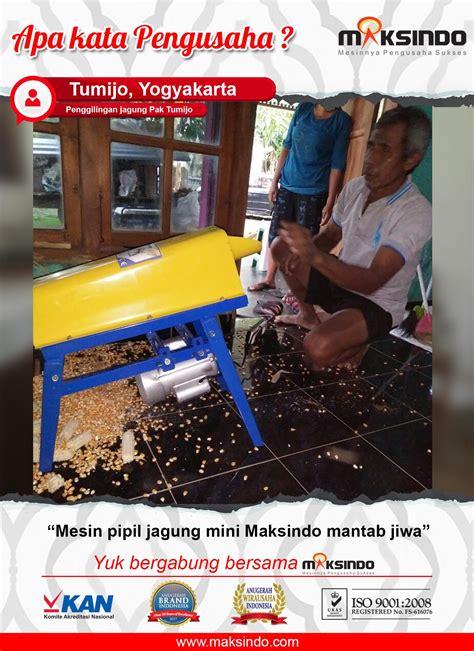 Mesin Pemipil Jagung Maksindo penggilingan jagung pak tumijo mesin pemipil jagung mini