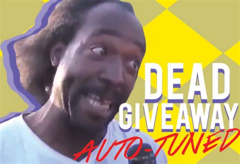 Dead Giveaway 10 Hours - dead giveaway charles ramsey gets a great gregory brothers autotune video new