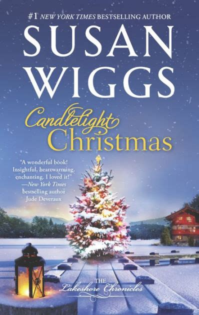 libro the christmas chronicles candlelight christmas lakeshore chronicles series 10 by wiggs hardcover barnes noble 174