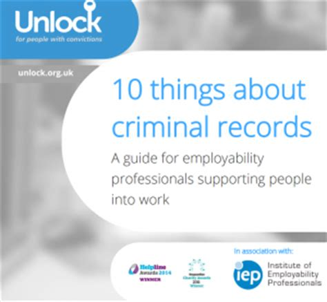 Unlock Criminal Record Disclosure Calculator New 10 Things About Criminal Records Guide For Employability Professionals