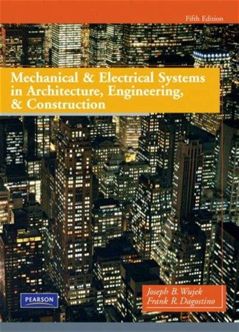 mechanical and electrical systems in buildings 6th edition what s new in trades technology books isbn 9780135000045 mechanical and electrical systems in