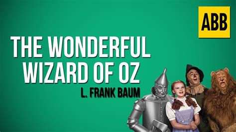 the wonderful wizard of oz book report the wonderful wizard of oz l frank baum audiobook