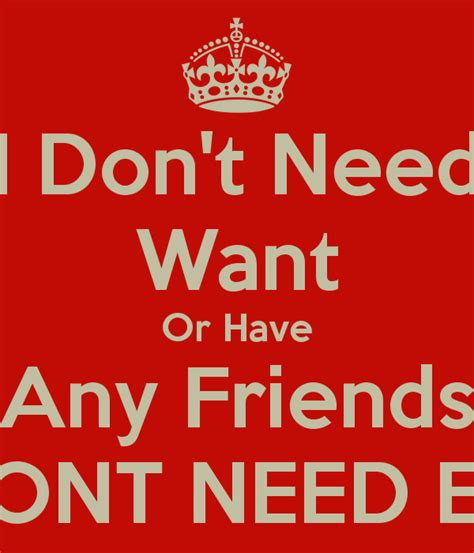 7 I Do Not Want To Meet by I Don T Need Want Or Any Friends Dont Need Em Poster