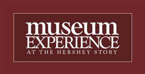 Hershey Pantry Hours by The Hershey Story Family Attraction Interactive Museum In Hershey Pa