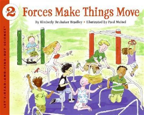 forces make things move kimberly brubaker bradley 9780064452144