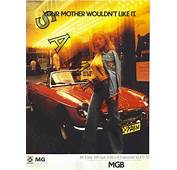 VM1417 POSTER MGB 1973  `YOUR MOTHER WOULDN`T LIKE IT`