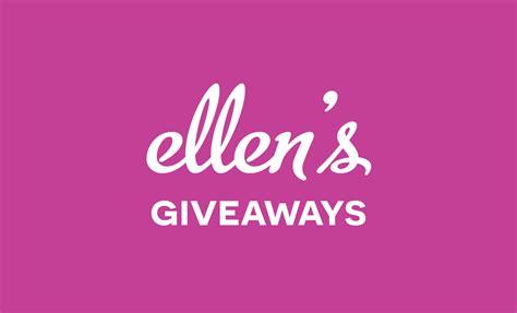 Ellen Summer Giveaways - ellen giveaways