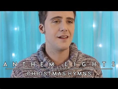 youtube anthem lights christmas hymns anthem lights mashup
