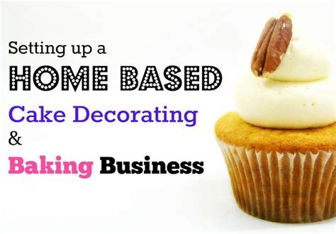 4 steps to setting up a home based cake decorating start