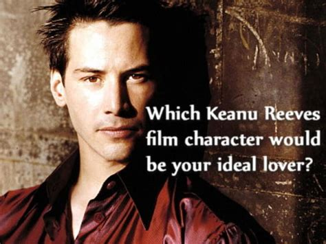 film terbaik keanu reeves which keanu reeves film character would be your ideal