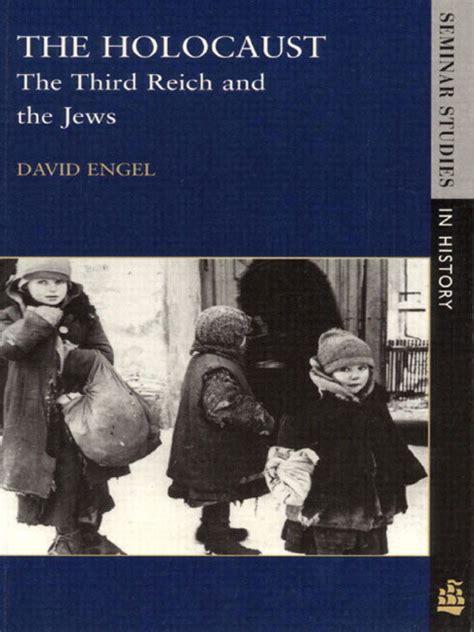 pearson education the third reich engel the holocaust the third reich and the jews pearson