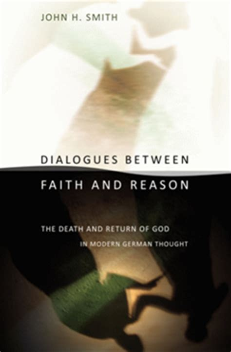 god faith and reason books dialogues between faith and reason h smith