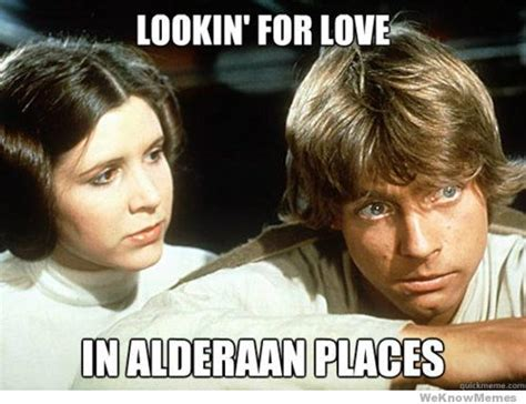 Star Wars Love Meme - may the 4th be with these hilarious star wars memes ifc