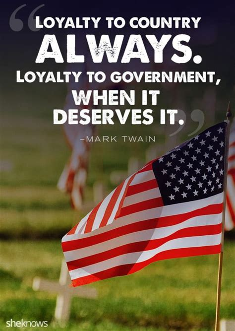 Patriotism Citizenship Dan Loyalty now these are true heroes all these patriotic quotes memorable quotes