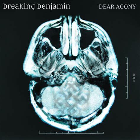 testi canzoni dear breaking benjamin dear agony traduzione dull addiction