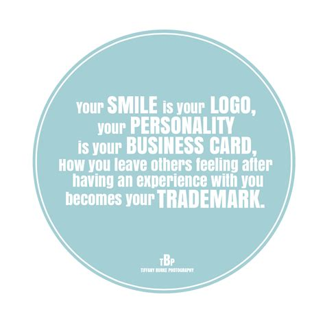 Your Smile Is Your Business Card