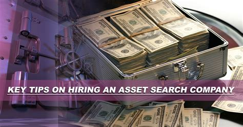 Company Asset Search Key Tips On Hiring An Asset Search Company
