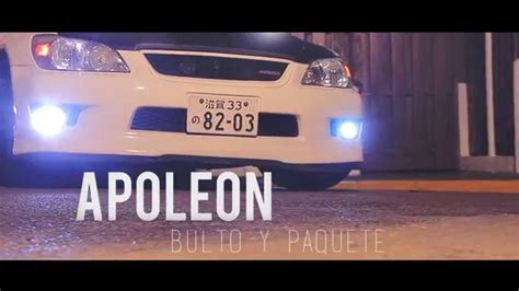 bulto y paquete youtube apoleon bulto y paquete video oficial youtube