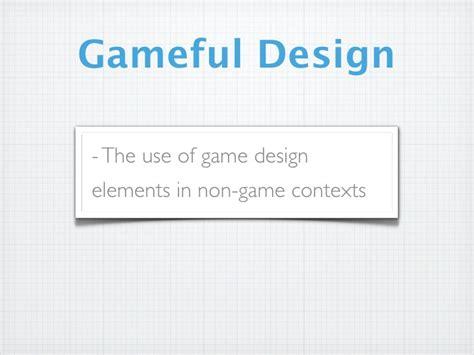 game design ntu ux bristol gameful design
