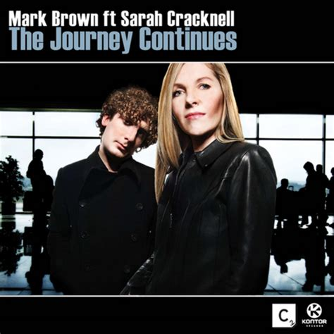 Brown Continues by The Journey Continues By Brown Feat Cracknell