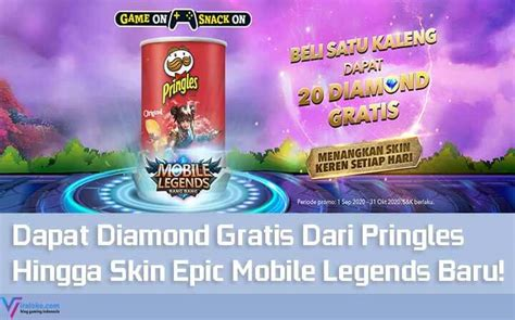 diamond gratis  pringles hingga skin epic mobile