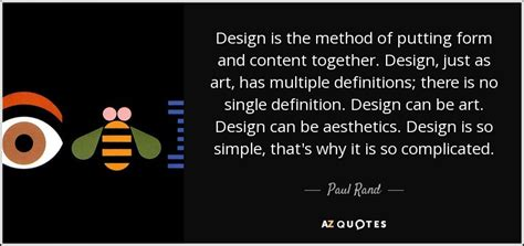design definition quotes paul rand quote design is the method of putting form and