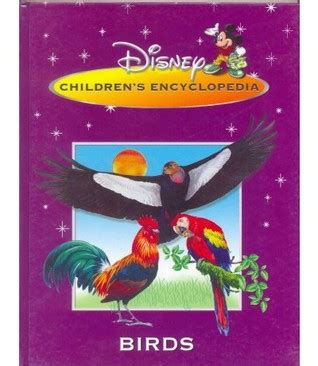 Disney Childrens Encyclopedia Great Lives Disney Children Encyclopedia Quot Birds Quot By Jinny Johnson