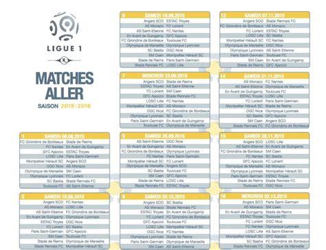 Calendrier Resultat Ligue 1 L1 Le Calendrier De La Saison 2015 2016 Dvoil