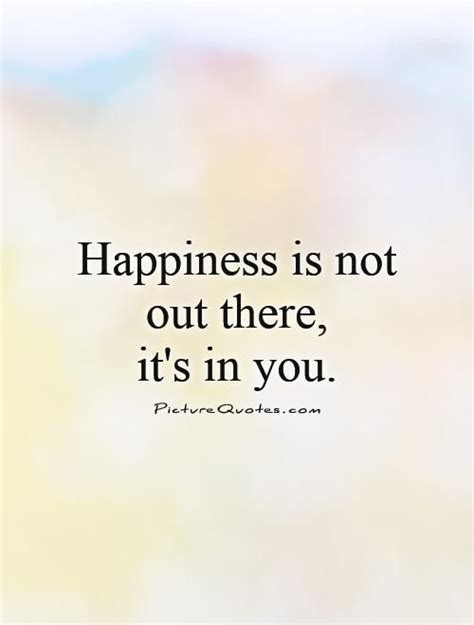 quotes about finding happiness finding happiness quotes sayings finding happiness