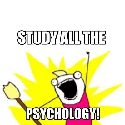 Psychology Meme - 25 best ideas about psychology memes on pinterest