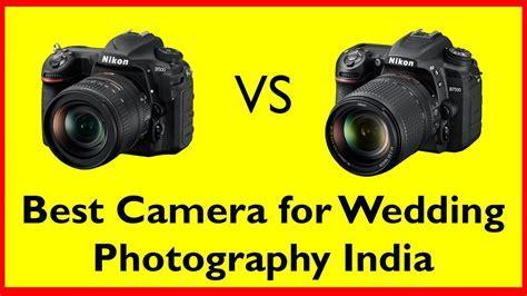 Best camera for wedding photography India   Nikon D500 vs