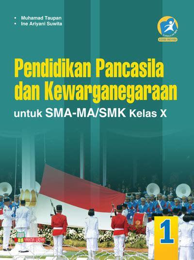buku ppkn sma ma smk kelas x kurikulum 2013 edisi revisi