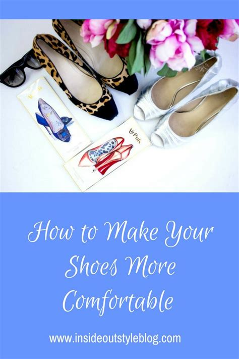how to make shoes comfortable how to make shoes more comfortable at home style guru