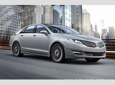 Lincoln recalls its MKZ hybrids of 2013-2014 model years Lincoln Mkz 2013 Recalls