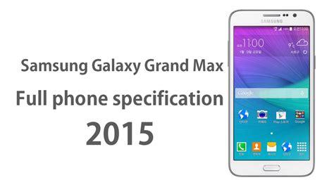Samsung Galaxy Grand Max Kamera Jernih Hd samsung galaxy grand max phone specifications 2015