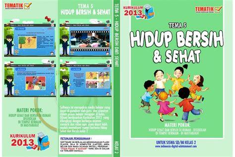 Tema 4 Kelas 2 Hidup Bersih Dan Sehat Revisi 2017 Cd Belajar Tematik Sd Kelas 2 Tema 5 Hidup Bersih Dan Sehat