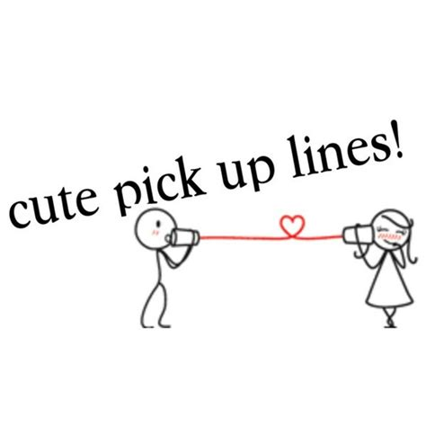 up lines 11 cheesiest up lines youth are awesome
