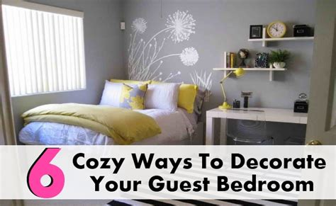 ways to decorate your bedroom 6 cozy ways to decorate your guest bedroom diy home things