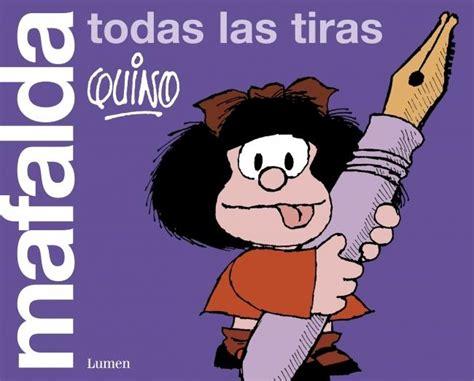 libro mafalda mafalda las tiras quino los libros de maca
