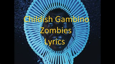childish gambino zombies download childish gambino zombies lyrics youtube