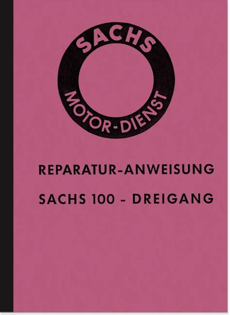 Sachs 100 Ccm Motorrad by Sachs 100 Ccm 3 Motor 1958 Reparaturanleitung