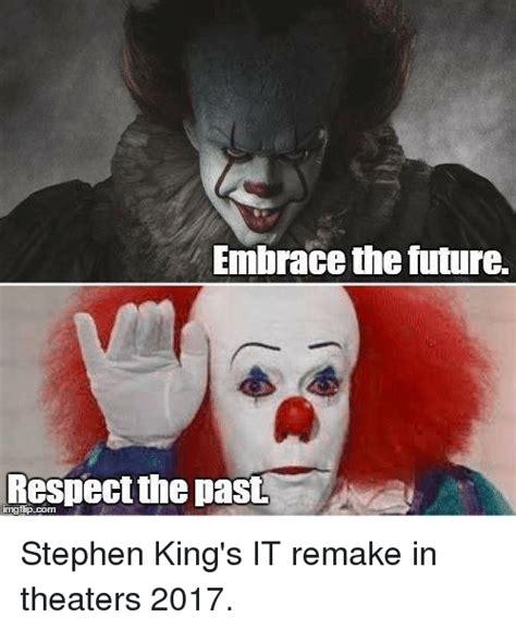 Stephen King Meme - 25 best memes about stephen king s it stephen king s it