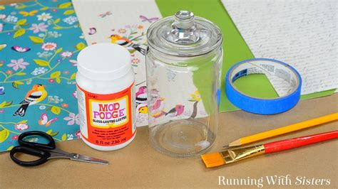 Decoupage Tools And Materials - how to decoupage a glass jar with mod podge running with