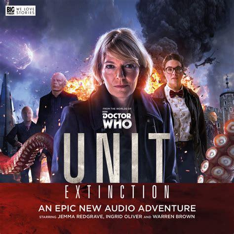 the extincts series 1 1 unit extinction unit the new series big finish